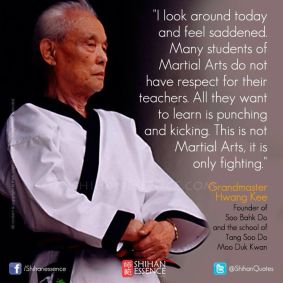 Grandmaster Hwang Kee Quote